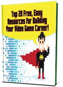Book cover for Top 20 Free, Easy Resources for Building Your Video Game Career