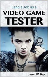 to learn exactly how to test games and get a job as a game tester read my book land a job as a video game tester it will teach you the basics - Video Game Testers Salary