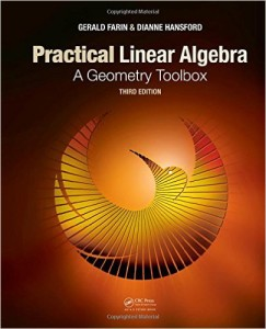 Practical Linear Algebra- A Geometry Toolbox