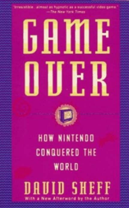 Game Over- How Nintendo Conquered The World