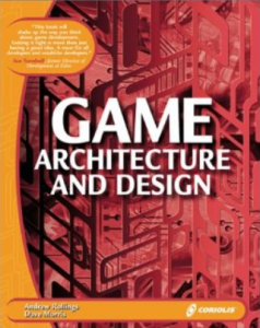 Game Architecture and Design Learn the Best Practices for Game Design and Progr